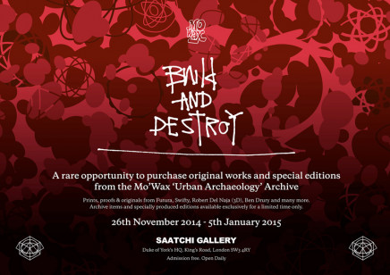 Build and Destroy : a Mo' Wax exhibition @ Saatchi gallery