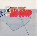 Luke Vibert Big soup cover