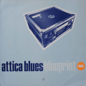 MW038 Attica Blues - Blueprint Remixes - Mo' Wax