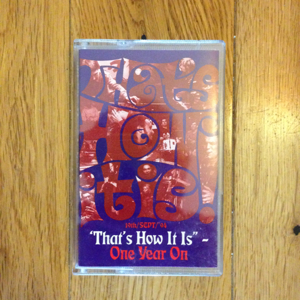 That's How It Is 1st Birthday cassette - Gilles Peterson vs James Lavelle