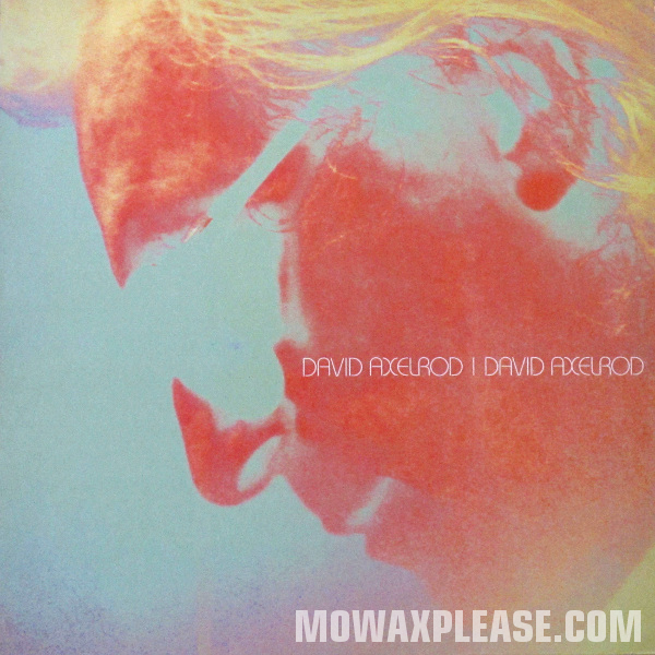 David Axelrod - David Axelrod (full album)